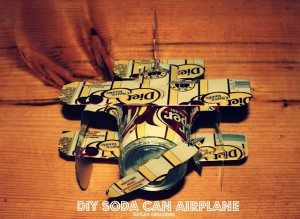 DIY soda can airplane